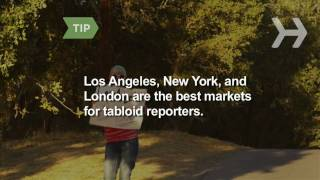 How To Become a Tabloid Reporter