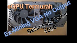 NVidia P106-100 (GTX 1060) EXP GDC v8.5c GeForce 417.22 Driver