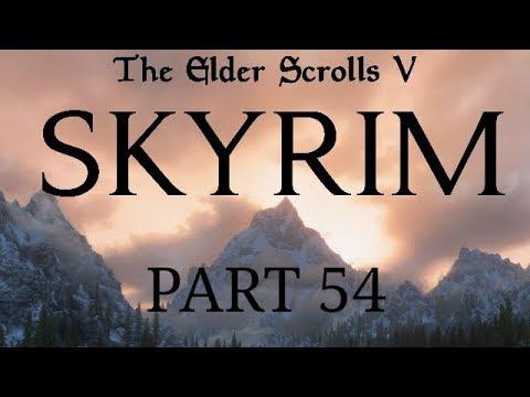 Skyrim - Part 54 - A Labour of Love