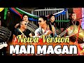 Man Magan   NEWA VERSION – Deepak Bajracharya   New Nepali Song 2018/ 2075   Official Music Video