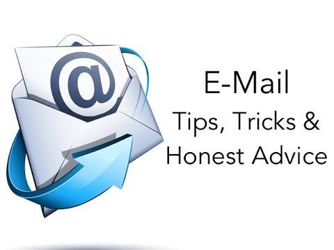 E-Mail Tips, Tricks, and Honest Advice (Live)