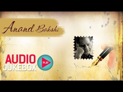 Anand Bakshi Hit Song Collection – Full Songs Audio Jukebox