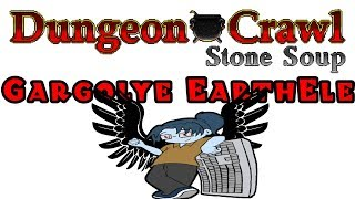 Dungeon Crawl Stone Soup: Gargoyle Earth Elementalist - Part 1