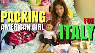 Packing My American Girl Doll for Italy.♥ Subscribe to my YouTube: http://goo.gl/bLXVcy♥ Chloe Doll Merchandise http://tinyurl.com/ChloeMerch🎵 Musical.ly: ChloesAmericanGirl♥ Instagram: http://instagram.com/ChloesAmericanGirl♥ Website: http://www.ChloesAmericanGirl.com♥ Address: Chloe's American GirlPO Box 251307Los Angeles, CA 90025Music by Epidemic Sound (http://www.epidemicsound.com)We Got It Covered - Sebastian ForslundAfterglow - Joachim NilssonTime To Wake Up (Ahlstrom Remix) - Cacti