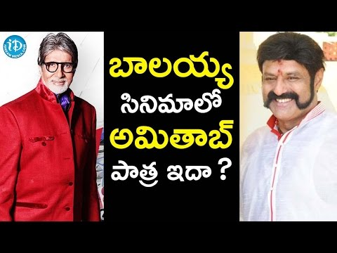 Amitabh Bachchan to Play Key Role In Balakrishna's 101?