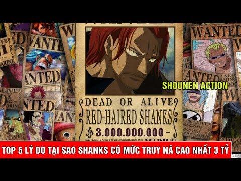 5 lí do tại sao Shank sẽ có mức truy nã 3 tỷ Beli cao nhất trong Ngũ Hoàng One Piece - Thời lượng: 6 phút, 26 giây.
