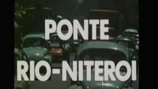 Video Ponte Rio Niteroi 1972 MP3, 3GP, MP4, WEBM, AVI, FLV Mei 2019