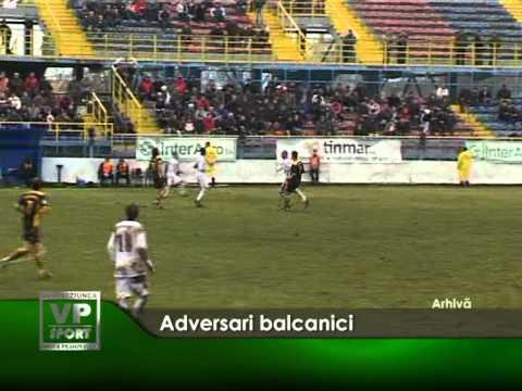 Adversari balcanici