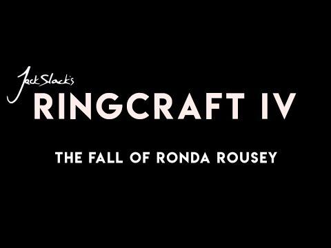 Jack Slack's Ringcraft: The Fall of Ronda Rousey