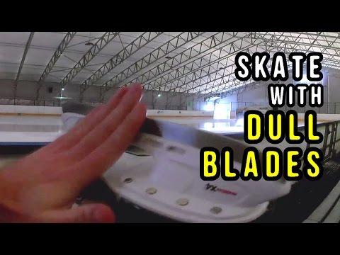 Can I Skate with DULL BLADES?