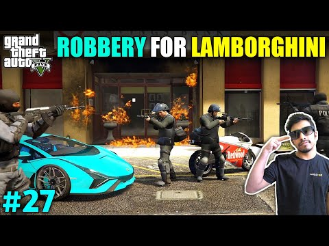 FINALLY I GOT MY LAMBORGHINI | GTA V GAMEPLAY #27