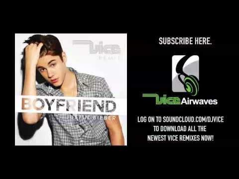Boyfriend (Vice Remix)