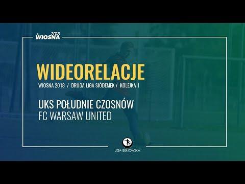 LIGA BEMOWSKA / WIOSNA 2018 / KOLEJKA 1. / UKS POŁUDNIE CZOSNÓW - FC WARSAW UNITED