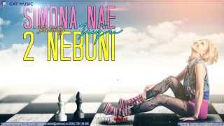 Simona Nae feat. Juju - 2 nebuni (Official Single)