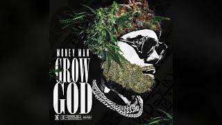 Video Money Man - Grow God (Full Mixtape) MP3, 3GP, MP4, WEBM, AVI, FLV April 2018