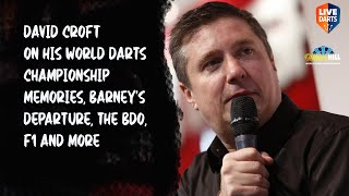 David Croft on his World Darts Championship memories, Barney's departure, the BDO, F1 and more