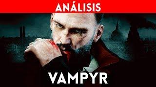 ANALISIS VAMPYR: Dontnod nos lleva a un mundo de vampiros: PS4, Xbox One y PC