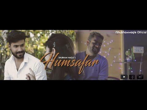 Humsafar (Unplugged version) | Badrinath Ki Dulhania | Shubham wagle (Cover)