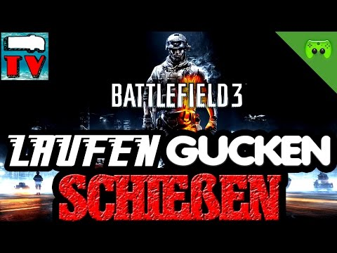BATTLEFIELD 3 - laufen, gucken, schießen # 8 «» Let's Play Battlefield 3   Deutsch Full HD