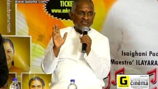 Isaignani Ilaiyaraaja Press Meet for Raja Raja Thaan Concert