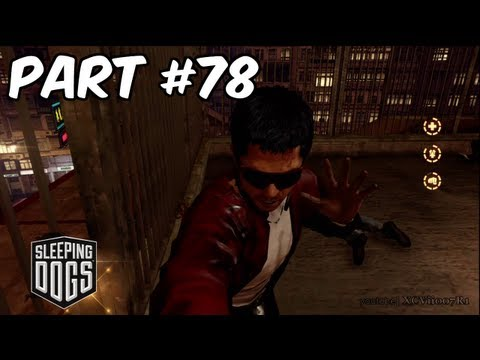 Sleeping Dogs – Gameplay Walkthough (Part 78) – Martial Arts School + Free Roaming