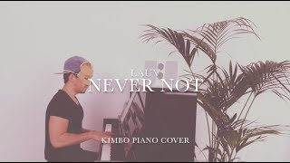 Lauv - Never Not (Piano Cover + Sheets)