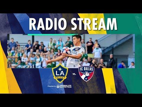 Video: LA Galaxy vs FC Dallas | Radio Live Stream