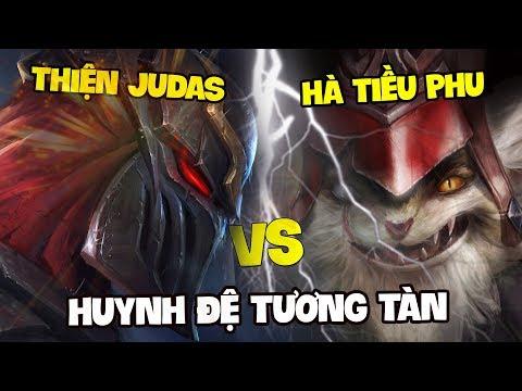 ĐẠI CHIẾN: HÀ TIỀU PHU vs. THIỆN JUDAS | HUYNH ĐỆ TƯƠNG TÀN - Thời lượng: 18 phút.