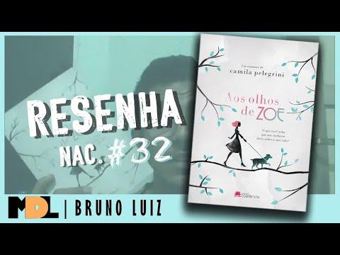 Resenha Nac. #32 - Aos Olhos de Zoe da Camila Pelegrini - MDL