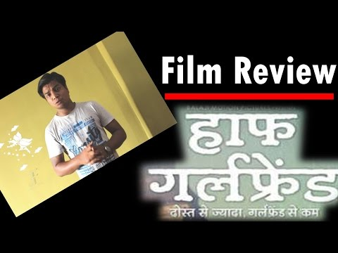 New Release I Half girlfriend I Review I Full Movie