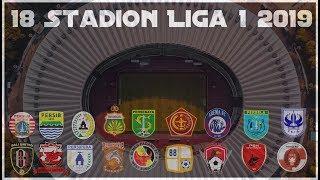 Video Daftar 18 Stadion Calon Kandang Klub klub Liga 1 2019 MP3, 3GP, MP4, WEBM, AVI, FLV Januari 2019