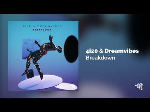4i20 & Dreamvibes - Breakdown (Original Mix)