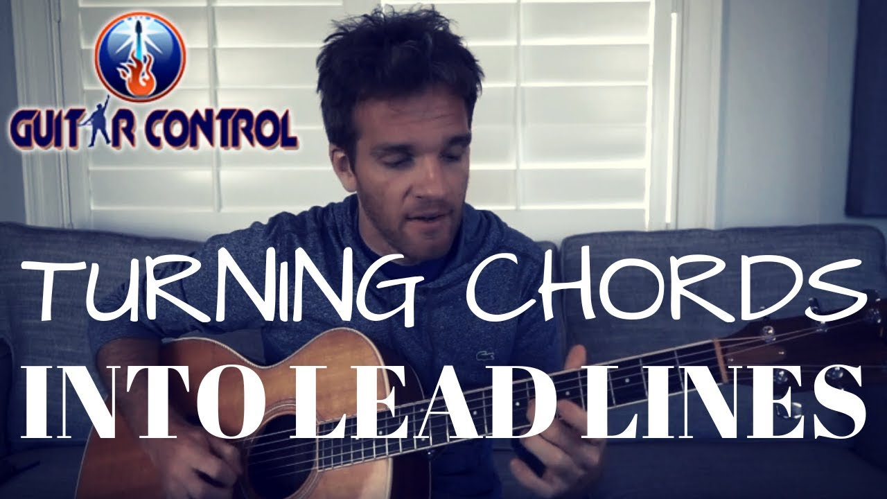 Acoustic Guitar Lesson On How to Turn Chords Into Lead Lines