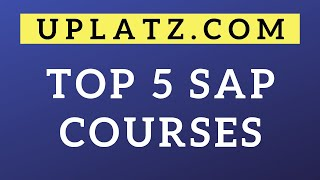 Top 5 SAP Courses | Based on SAP consultants salary and industry demand | SAP Training | Uplatz.com
