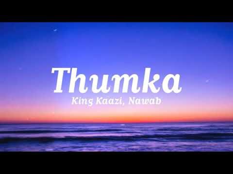 Thumka (lyrics) - King Kaazi, Nawab | Ulluminati | Neha Malik