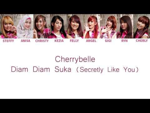 Cherrybelle - Diam Diam Suka ( Secretly Like You ) Lyrics [ Color Coded English / Indo ]