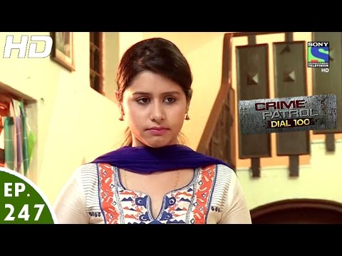 Crime Patrol Dial 100 – क्राइम पेट्रोल – Jagrata – Episode 247 – 27th September, 2016