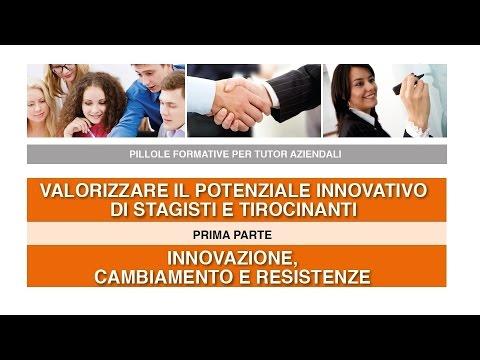 Il potenziale innovativo di stagisti e tirocinanti - parte 1/3