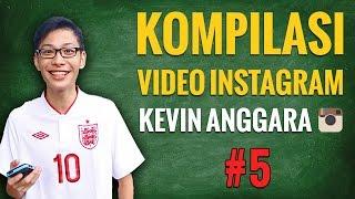 Video Kevin Anggara: Kompilasi Video Instagram #5 MP3, 3GP, MP4, WEBM, AVI, FLV Juli 2018