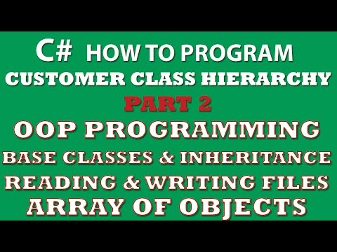 C# Programming Challenge: Customer Classes Part 2 (C# inheritance, C# OOP, C# arrays of objects, C# Properties)