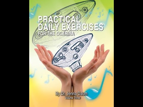 Practical Daily Exercises for the Ocarina by Dr. Jenna Daum