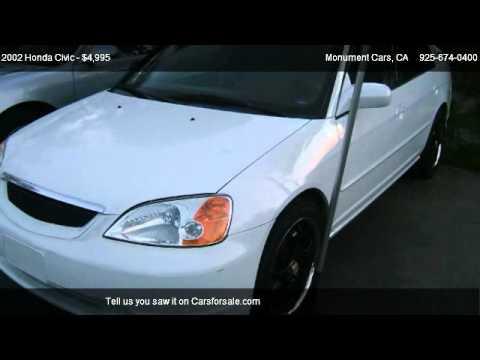 2002 honda civic ex sedan - Monument Cars 2060 Monument Blvd in Pleasant Hills, CA 94523 Come test dirve this 2002 Honda Civic LX sedan for sale in Pleasant Hills, CA. http://www.monume...