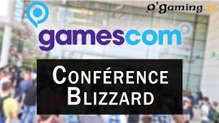 Gamescom 2015 - Conférence Blizzard (World of Warcraft) - 06/08/2015