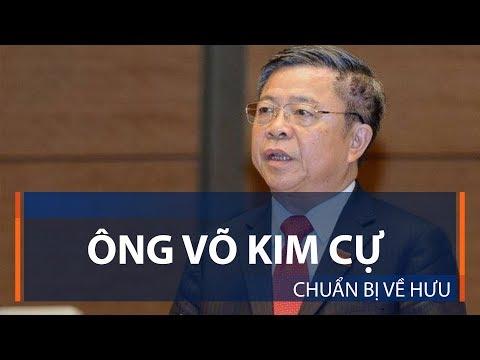 Ông Võ Kim Cự chuẩn bị về hưu | VTC1 - Thời lượng: 62 giây.