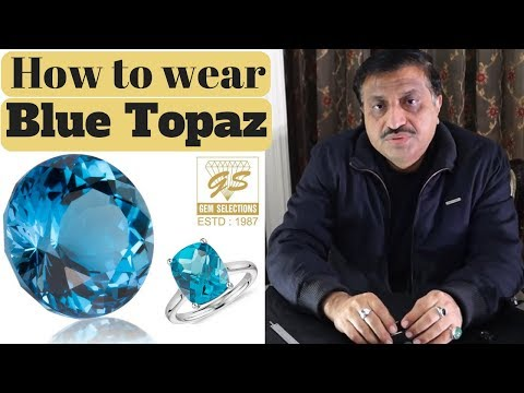 How to wear Blue Topaz (In English)