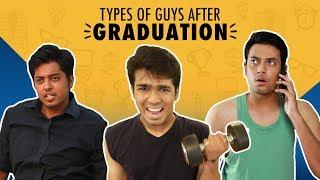 Video MensXP: Types Of Guys After Graduation | MensXP Comedy MP3, 3GP, MP4, WEBM, AVI, FLV Oktober 2018
