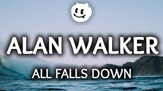 Video Alan Walker ‒ All Falls Down (Lyrics) ft. Noah Cyrus, Digital Farm Animals MP3, 3GP, MP4, WEBM, AVI, FLV Mei 2018