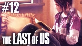 The Last Of Us Gameplay - Part 12 - So Many Feels ;_;