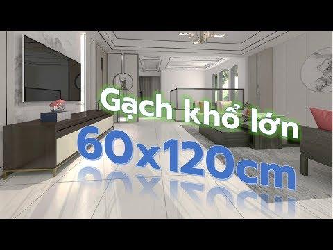 Gạch 60x120 nhập khẩu giá rẻ|Lát gạch 60x120 giá rẻ tphcm