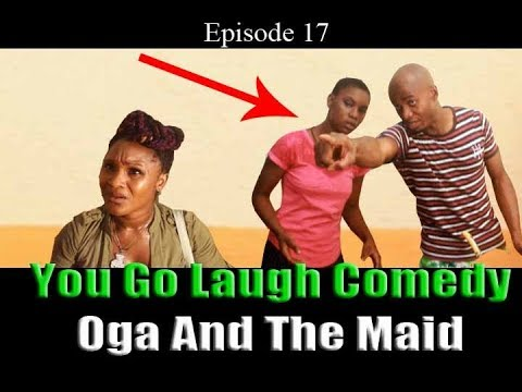 City Maid  (You Go Laugh Skit) Episode 16